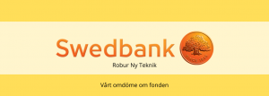 Swedbank Robur Ny Teknik - omdöme
