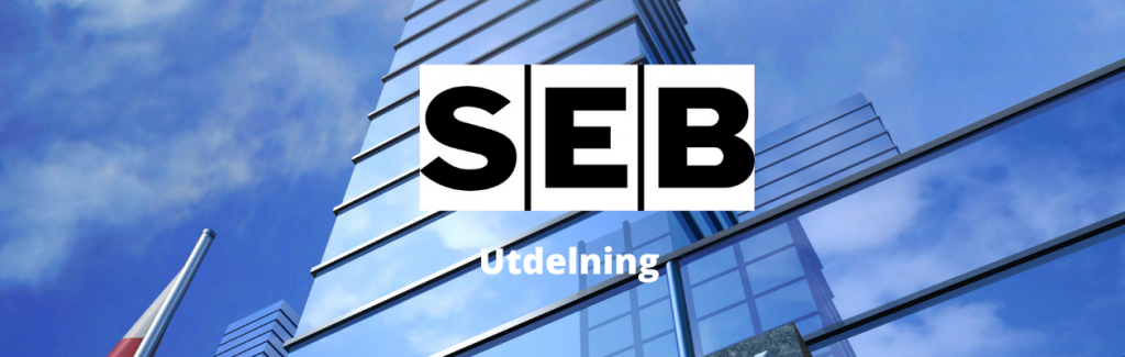 SEB utdelning - datum , storlek, summa och utdelningshistorik