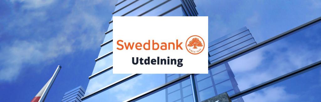 Swedbank utdelning - datum , storlek, summa och utdelningshistorik