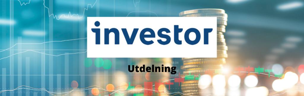 Investor utdelning - datum , storlek, summa och utdelningshistorik